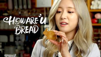 HOW ARE u BREAD